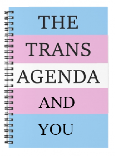 The Trans Agenda and You
